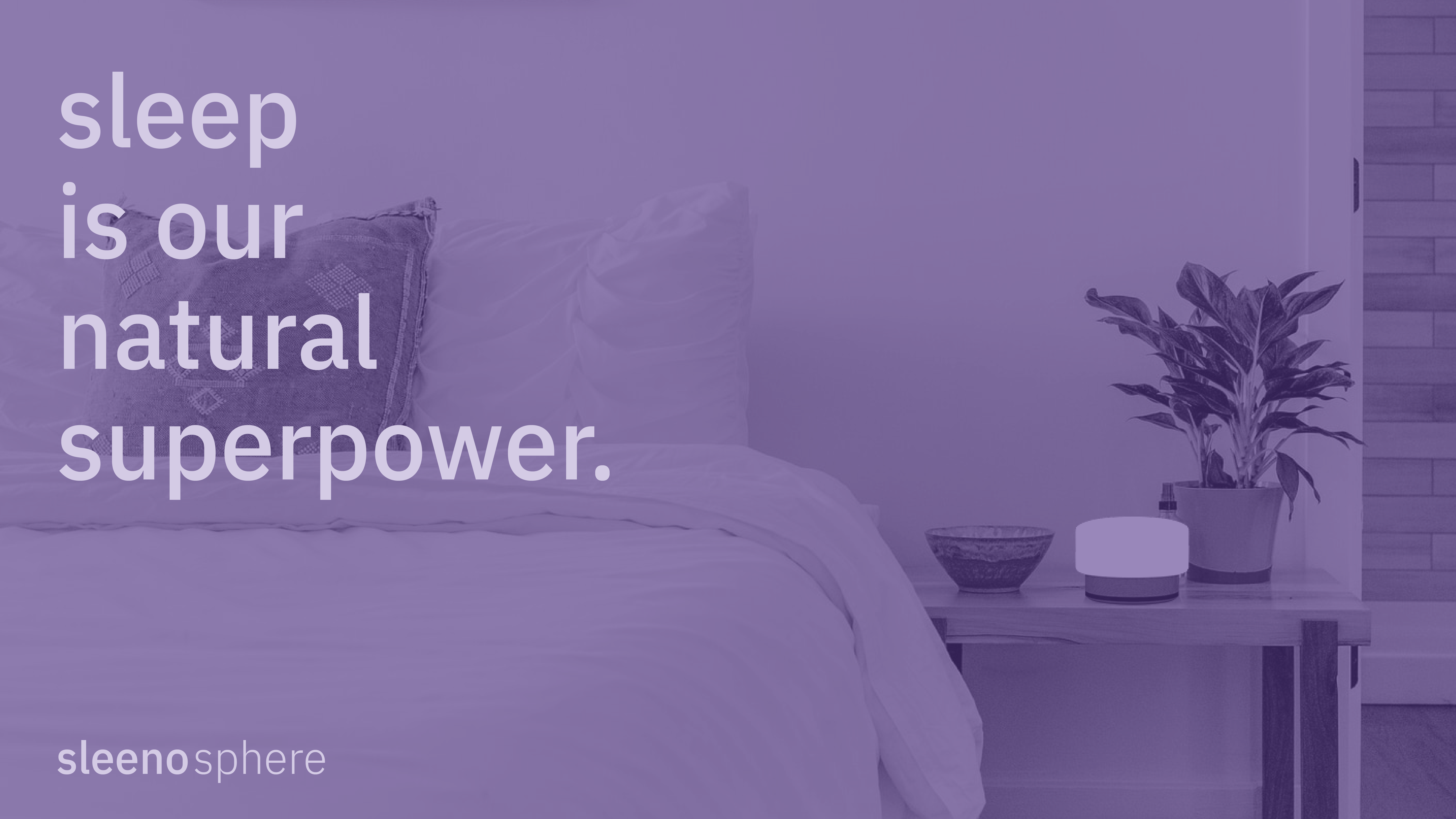 sleeno - sleep is our natural superpower